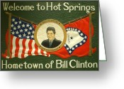 Hillary Clinton Greeting Cards - Bill Clinton Hot Springs Arkansas Greeting Card by Peter Art Prints Posters Gallery