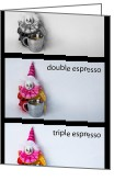 Double Expresso Greeting Cards - Espresso Choices Greeting Card by William Patrick