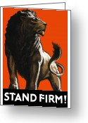 Featured Greeting Cards - Stand Firm Lion Greeting Card by War Is Hell Store