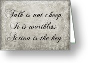 Not Mixed Media Greeting Cards - Talk Is Not Cheep It Is Worthless - Action Is Key - Poem - Emotion Greeting Card by Andee Photography