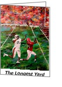 Sports Art Painting Greeting Cards - The Longest Yard Named  Greeting Card by Mark Moore