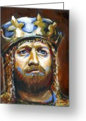 King Arthur Greeting Cards - Arthur King of the Britons Greeting Card by Buffalo Bonker