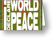 Love Your Tree Greeting Cards - I Declare World Peace Seasons Greeting Card Greeting Card by RC Gelber