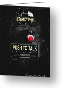 Communicate Greeting Cards - Push To Talk Greeting Card by Bob Orsillo