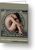 Politics Greeting Cards - The Forfeit of Freedom Greeting Card by Patrick Anthony Pierson