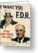 I Want You Greeting Cards - Presidential Campaign, 1940 Greeting Card by Granger