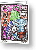 Coffee Drawings Greeting Cards - R U Awake Greeting Card by Robert Wolverton Jr