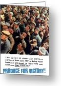 Second Greeting Cards - Produce For Victory Greeting Card by War Is Hell Store