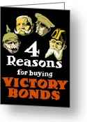 Victory Greeting Cards - 4 Reasons For Buying Victory Bonds Greeting Card by War Is Hell Store