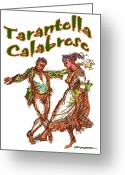 Ethnic Greeting Cards - Tarantella Calabrese Greeting Card by Dean Gleisberg