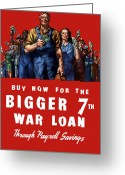 Warishellstore Greeting Cards - 7th War Loan Greeting Card by War Is Hell Store