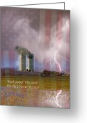 September 11 Greeting Cards - 911 We Will Never Forget Greeting Card by James Bo Insogna
