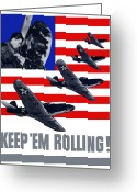 War Plane Greeting Cards - Air Force Keep Em Rolling Greeting Card by War Is Hell Store
