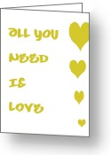 All-metal Greeting Cards - All you Need is Love - Yellow Greeting Card by Nomad Art And  Design