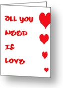 All-metal Greeting Cards - All you Need is Love Greeting Card by Nomad Art And  Design