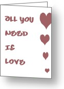 All-metal Greeting Cards - All you Need is Love - Plum Greeting Card by Nomad Art And  Design