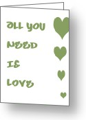 All-metal Greeting Cards - All you Need is Love - Sage Green Greeting Card by Nomad Art And  Design
