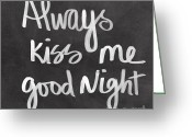 Love Mixed Media Greeting Cards - Always Kiss Me Goodnight Greeting Card by Linda Woods