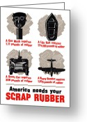 Military Production Greeting Cards - America Needs Your Scrap Rubber Greeting Card by War Is Hell Store