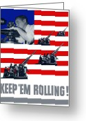 Warishellstore Greeting Cards - Artillery Keep Em Rolling Greeting Card by War Is Hell Store