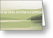 Greens Framed Prints Greeting Cards - Beautiful British Columbia Artographic Greeting Card by Jayne Logan Intveld