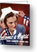 Political Propaganda Greeting Cards - Become A Nurse Greeting Card by War Is Hell Store