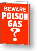 British Digital Art Greeting Cards - Beware Poison Gas Greeting Card by War Is Hell Store