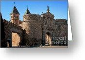 Toledo Greeting Cards - Bisagra Gate Toledo Spain Greeting Card by Joan Carroll