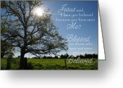Robyn Stacey Photo Greeting Cards - Blessed Who Have Not Seen Jn 20 Greeting Card by Robyn Stacey
