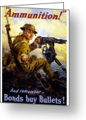 World War One Greeting Cards - Bonds Buy Bullets Greeting Card by War Is Hell Store