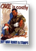 Health Care Greeting Cards - Buy War Bonds and Stamps Greeting Card by War Is Hell Store