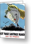 Warishellstore Greeting Cards - Buy War Savings Bonds Greeting Card by War Is Hell Store