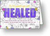 Bible Scripture Canvas Greeting Cards - By His Wounds Greeting Card by Greg Long