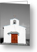 Rustic Photo Greeting Cards - Calera Mission Chapel Facade in West Texas Color Splash Black and White Greeting Card by Shawn OBrien