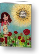 Happy Greeting Cards - Courage Greeting Card by Laura Bell