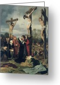 Franz Greeting Cards - Crucifixion Greeting Card by Eduard Karl Franz von Gebhardt