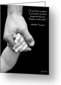 Mother Teresa Greeting Cards - Daddys Hand Greeting Card by Diana Haronis
