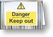 Precaution Greeting Cards - Danger sign Greeting Card by Tom Gowanlock