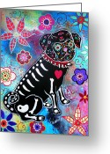 Cartera Greeting Cards - Dia De Los Muertos Pug Greeting Card by Pristine Cartera Turkus