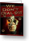 Shoot Greeting Cards - Dial 911 Greeting Card by JQ Licensing