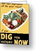 States Greeting Cards - Dig For Victory Now Greeting Card by War Is Hell Store