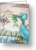 Heron Greeting Cards - Do Not Ever Give Up Greeting Card by Joey Nash