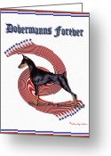 Dobe Greeting Cards - Dobermanns Forever - The Next One Hundred Years Greeting Card by Rita Kay Adams