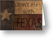 Photographs With Red. Greeting Cards - Dont mess with Texas Greeting Card by Kelly Rader