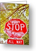 Toriaray Greeting Cards - Dont Stop Believing Greeting Card by Victoria Lawrence
