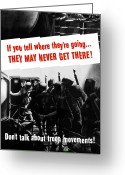 Warishellstore Greeting Cards - Dont Talk About Troop Movements Greeting Card by War Is Hell Store