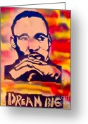 Sit-ins Painting Greeting Cards - Dream Big Greeting Card by Tony B Conscious