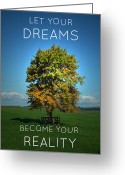Ambition Greeting Cards - DReams Become Reality Greeting Card by Cyryn Fyrcyd