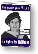 Second Greeting Cards - Dutch Sailor This Man Is Your Friend Greeting Card by War Is Hell Store