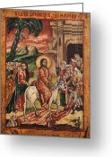 Byzantine Icon Greeting Cards - Entry of Christ into Jerusalem  Greeting Card by Camelia Apostol